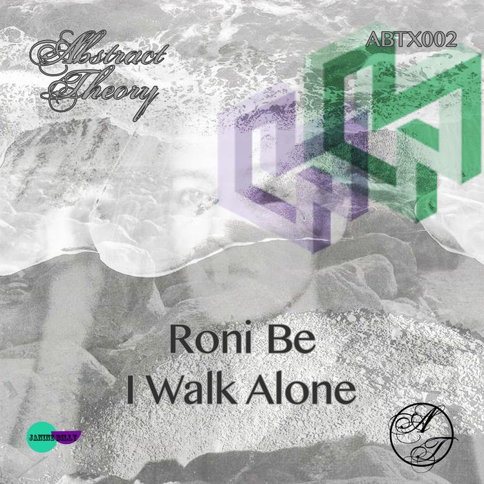 RONI BE - I Walk Alone