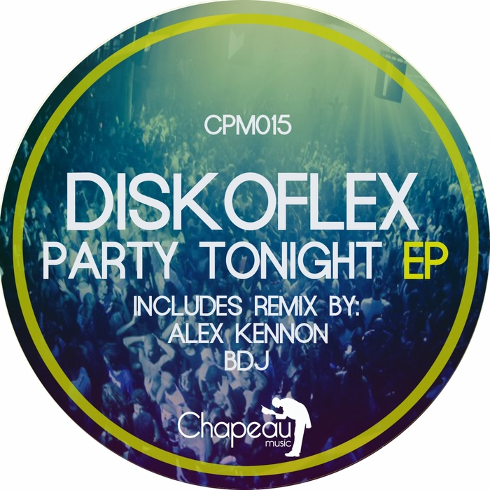 DISKOFLEX - Party Tonight EP