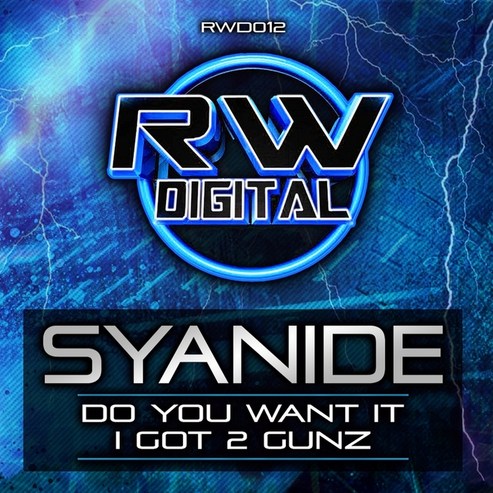 SYANIDE - Do You Want It