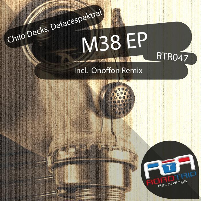 CHILO DECKS/DEFACESPEKTRAL - M38 EP