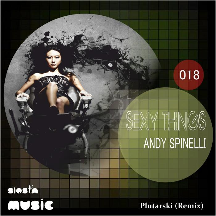 SPINELLI, Andy - Sexy Things