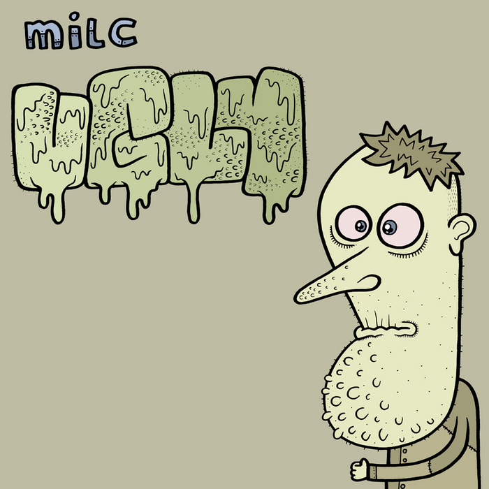 VARIOUS - Milc Presents Ugly