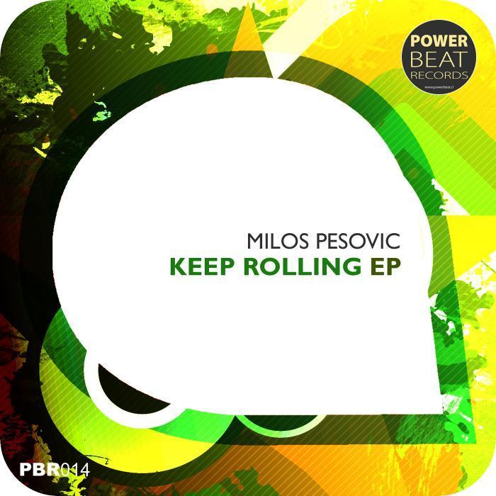 PESOVIC, Milos - Keep Rolling EP