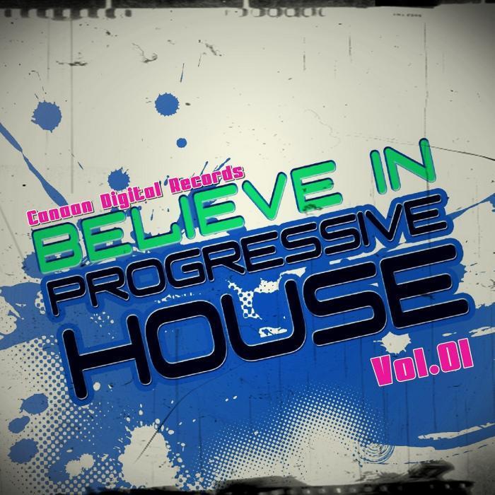 VARIOUS - Believe In Progressive House Vol 01