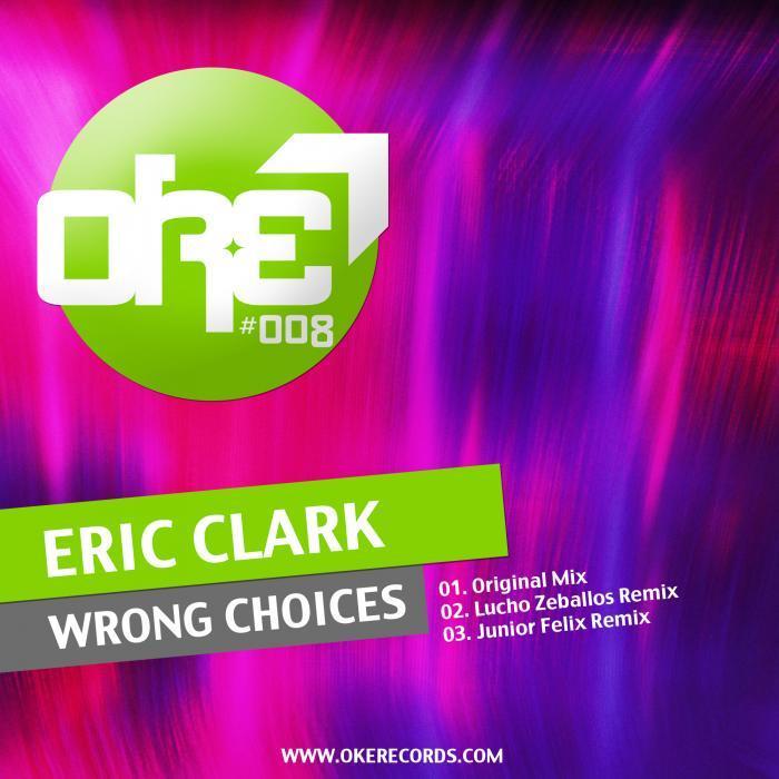 CLARK, Eric - Wrong Choices