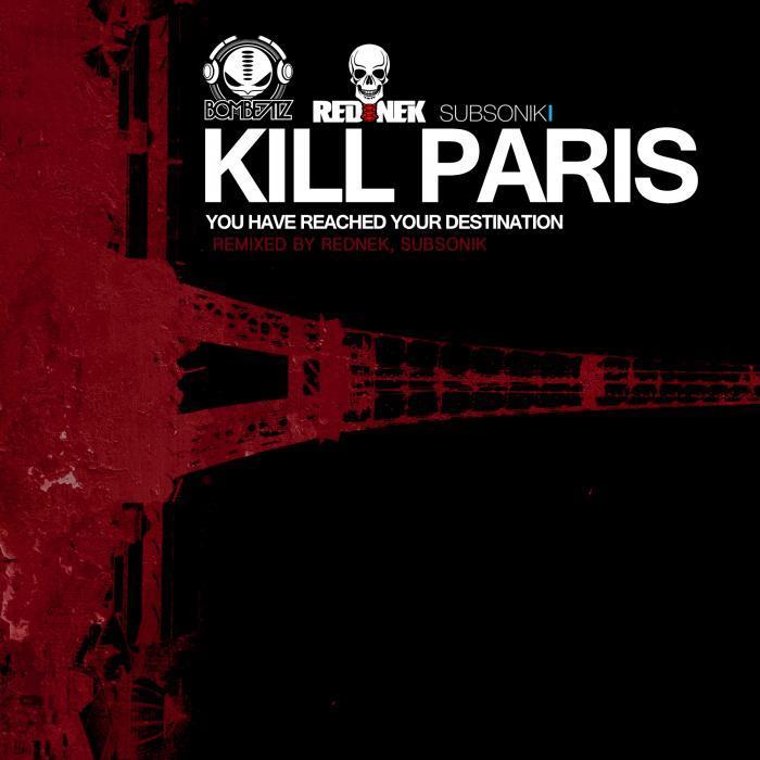 KILL PARIS - You Have Reached Your Destination