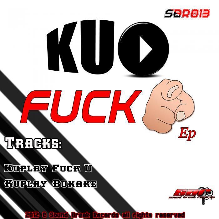 KUPLAY - Fuck U EP
