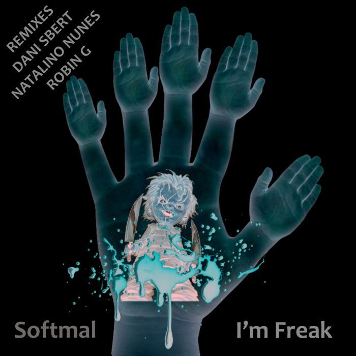 SOFTMAL - I'm Freak (remixes)