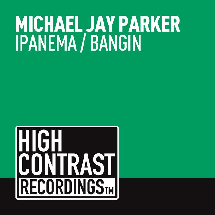 MICHAEL JAY PARKER - Ipanema