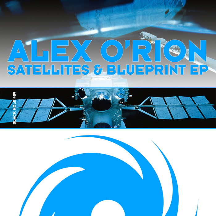 O'RION, Alex - Satellites & Blueprint EP