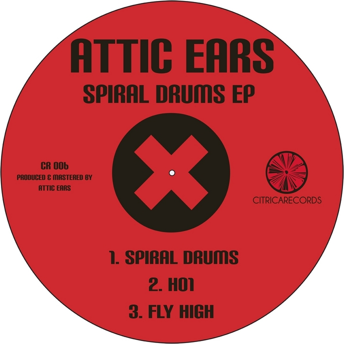 ATTIC EARS - Spiral Drums EP