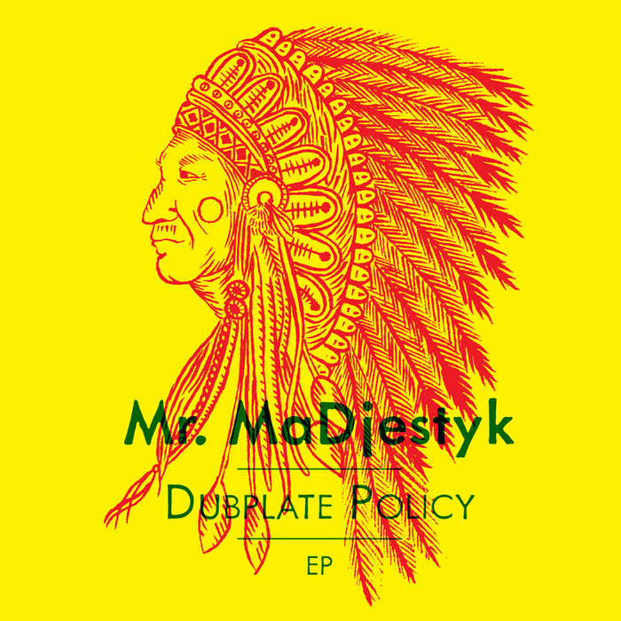 MR MADJESTYK - Dubplate Policy EP