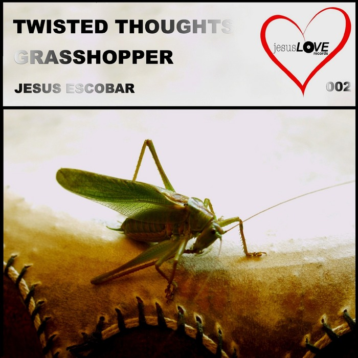 JESUS ESCOBAR - Twisted Thoughts