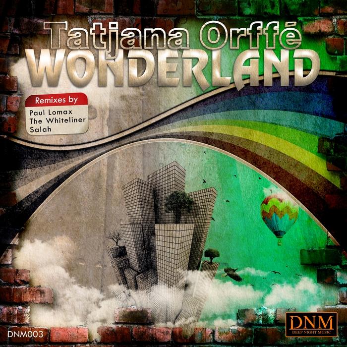 TATJANA ORFFE - Wonderland