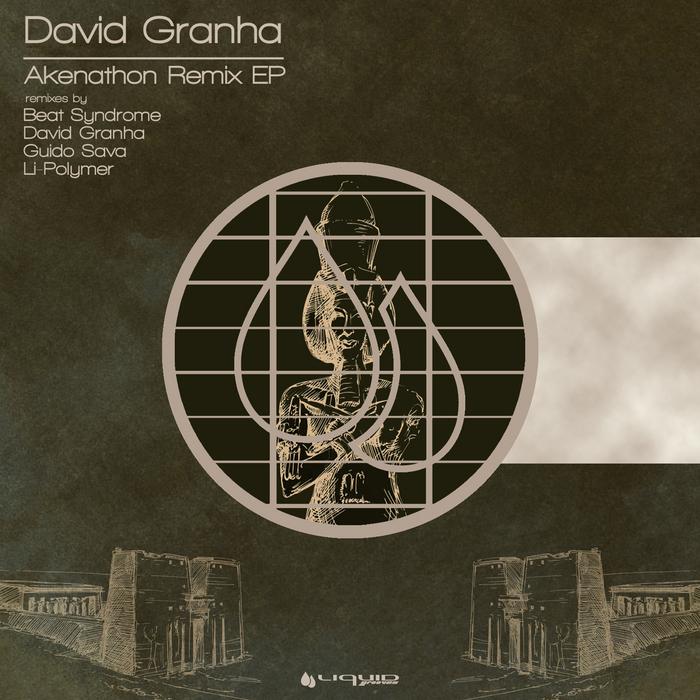 GRANHA, David - Akenathon Remix EP