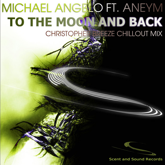 ANGELO, Michael feat ANEYM - To The Moon And Back