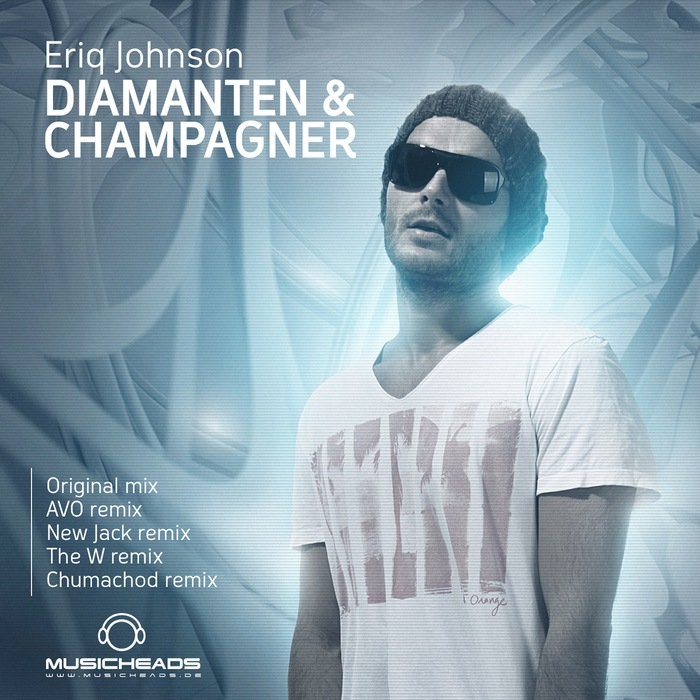 ERIQ JOHNSON - Diamanten & Champagner (remixes)