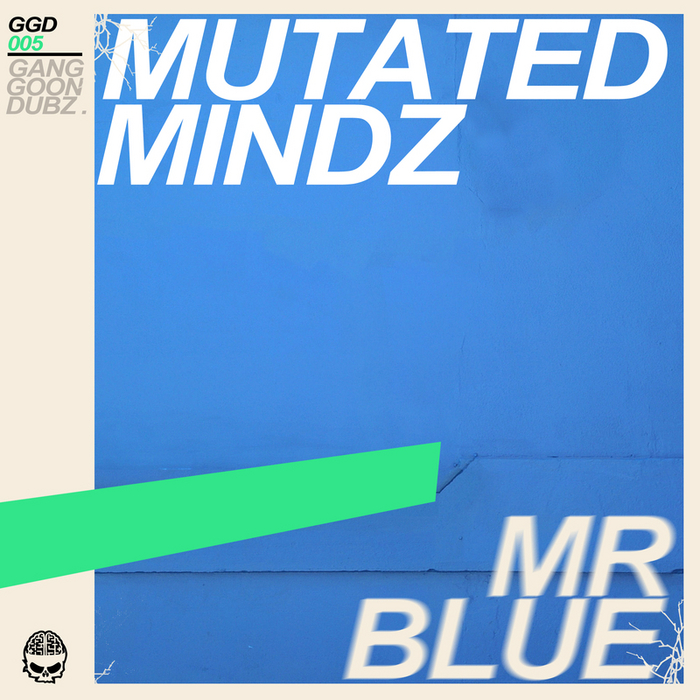 MUTATED MINDZ - Mr Blue