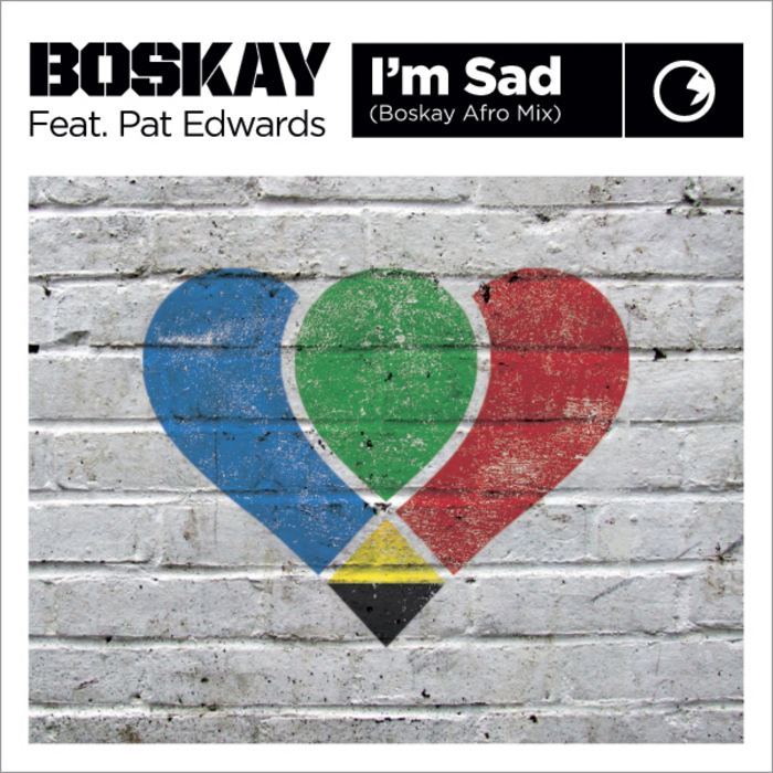 BOSKAY feat PAT EDWARDS - I'm Sad