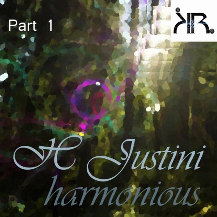 H JUSTINI - Harmonious EP