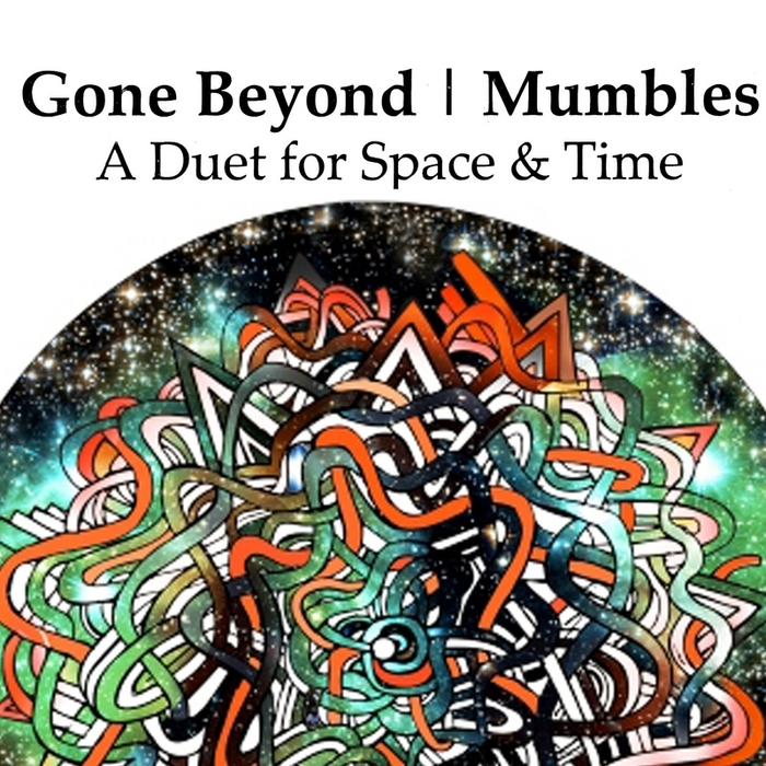 GONE BEYOND - A Duet For Space And Time