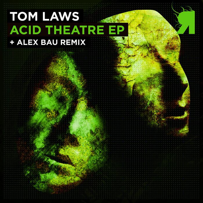 LAWS, Tom - Acid Theatre