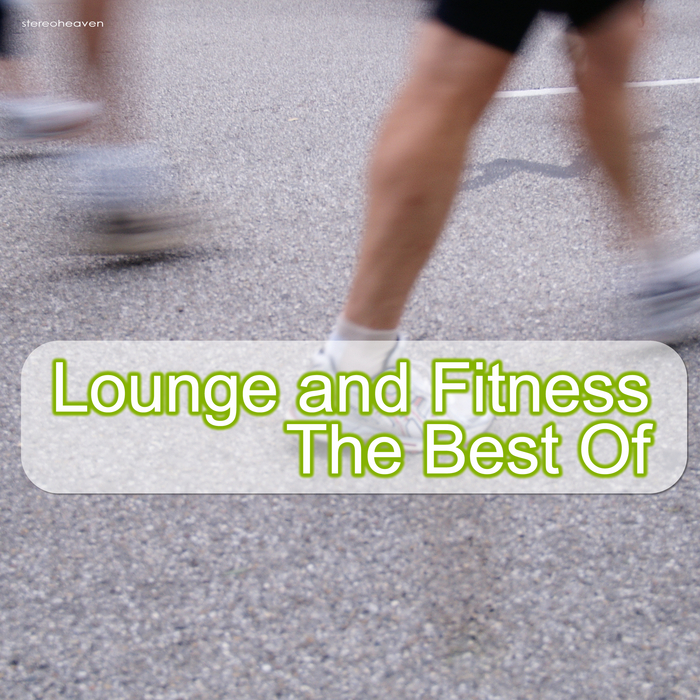 VARIOUS - Lounge & Fitness: The Best Of