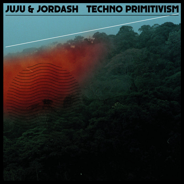 JUJU/JORDASH - Techno Primitivism