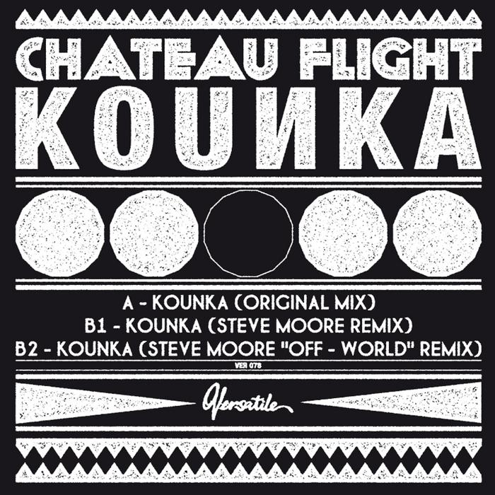 CHATEAU FLIGHT - Kounka EP