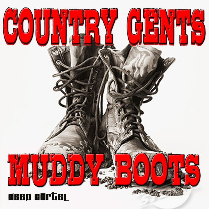 COUNTRY GENTS - Muddy Boots EP
