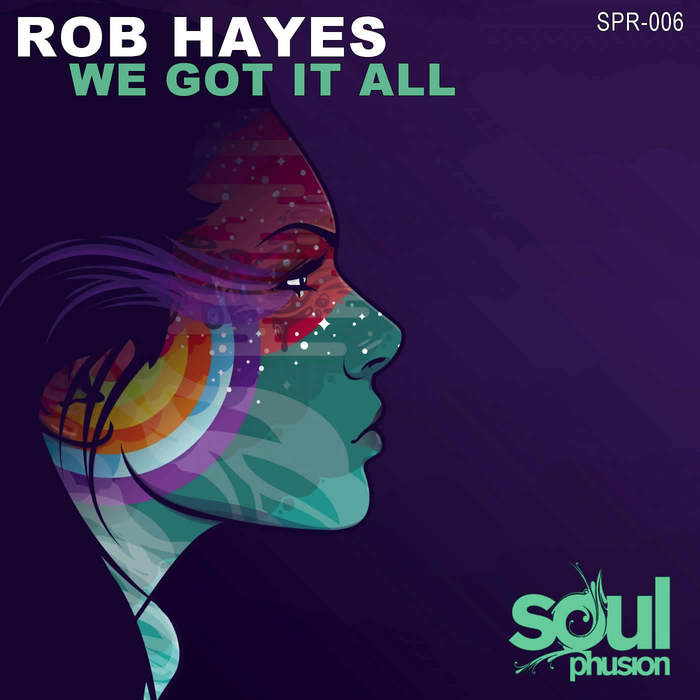 HAYES, Rob - We Got It All