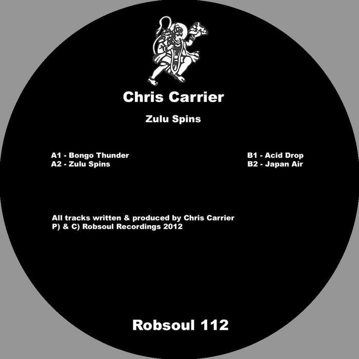 CARRIER, Chris - Zulu Spins
