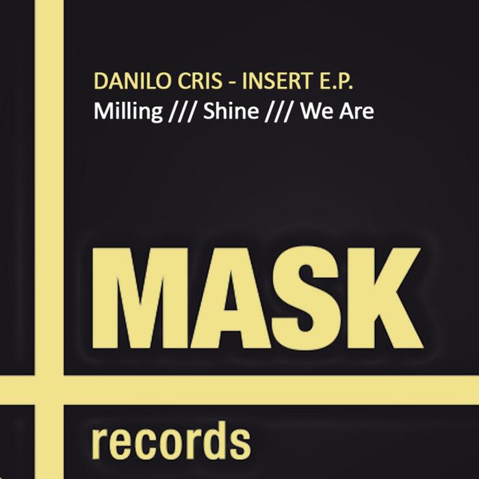 DANILO CRIS - Insert EP