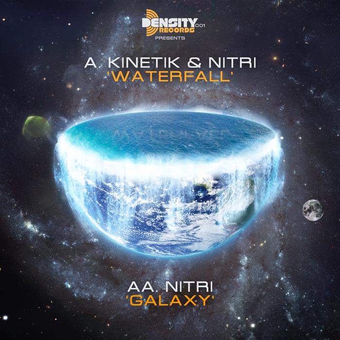 KINETIK/NITRI - Waterfall / Galaxy