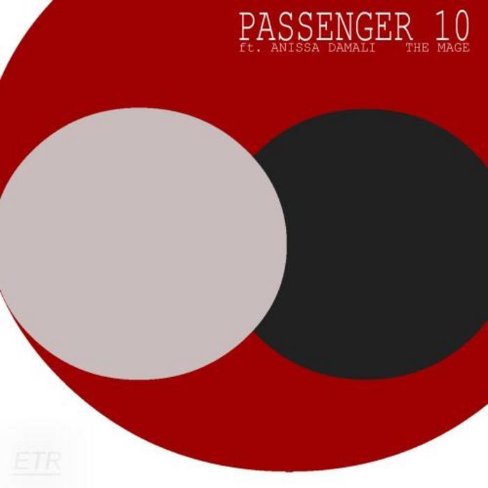 PASSENGER 10 feat ANISSA DAMALI - The Mage