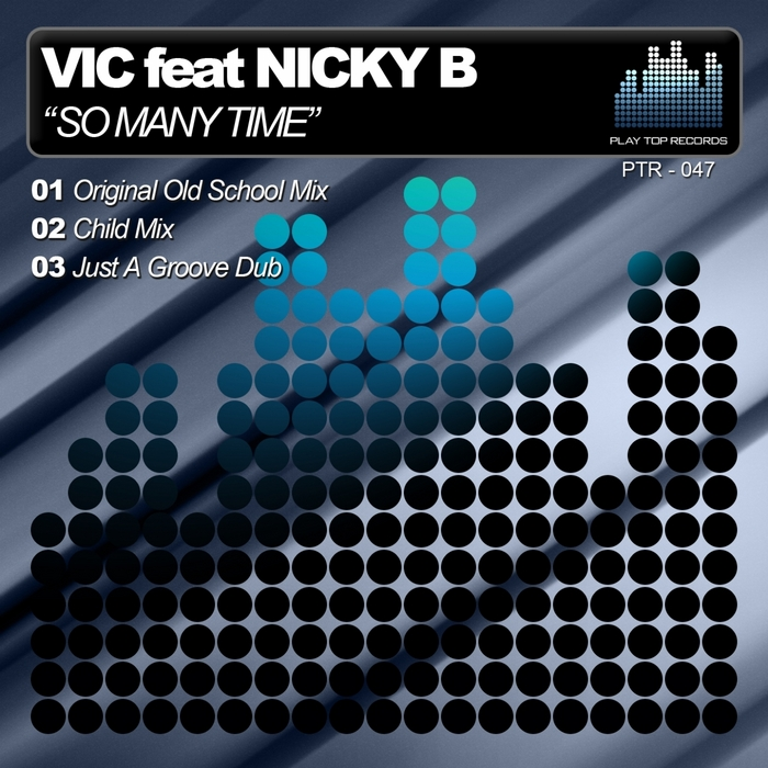 VIC feat NICKY B - So Many Time