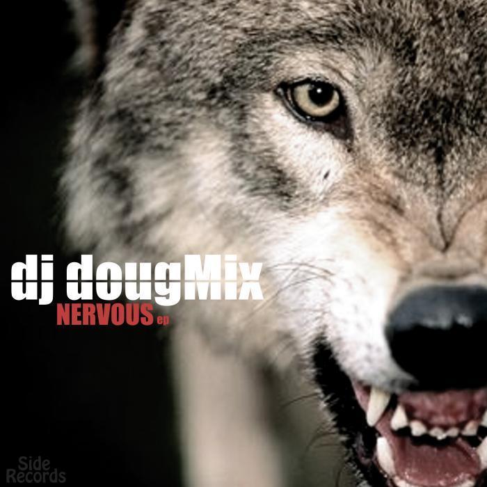 DJ DOUGMIX - Nervous