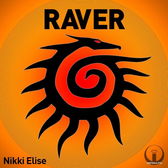 ELISE, Nikki - Raver (remixes)