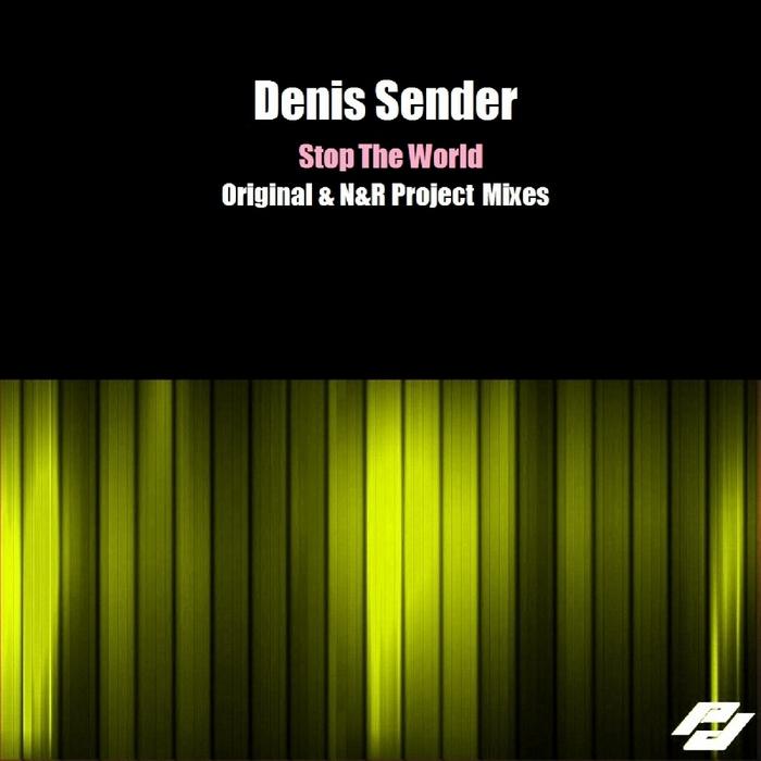 SENDER, Denis - Stop The World