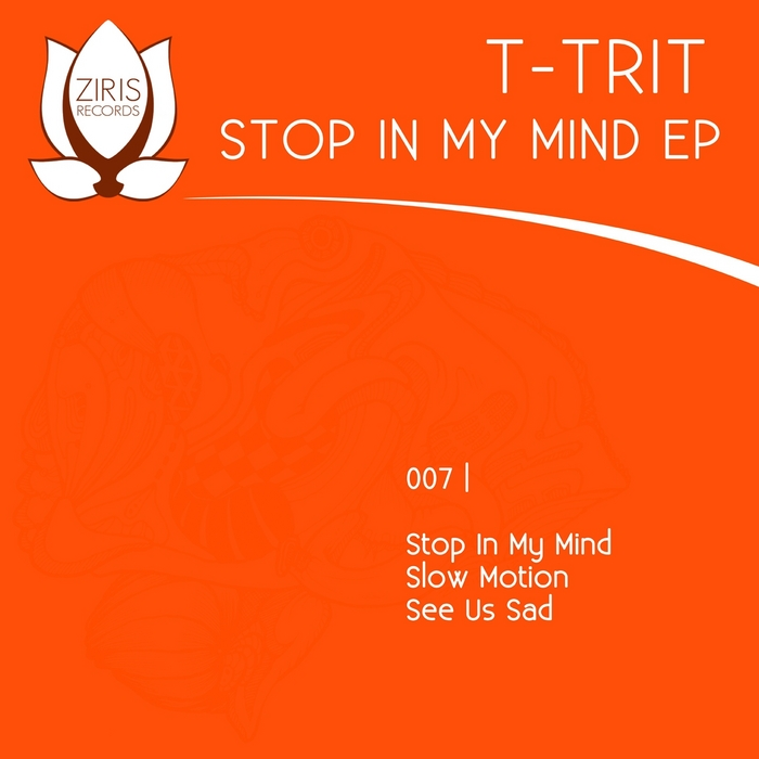 T TRIT - Stop In My Mind EP