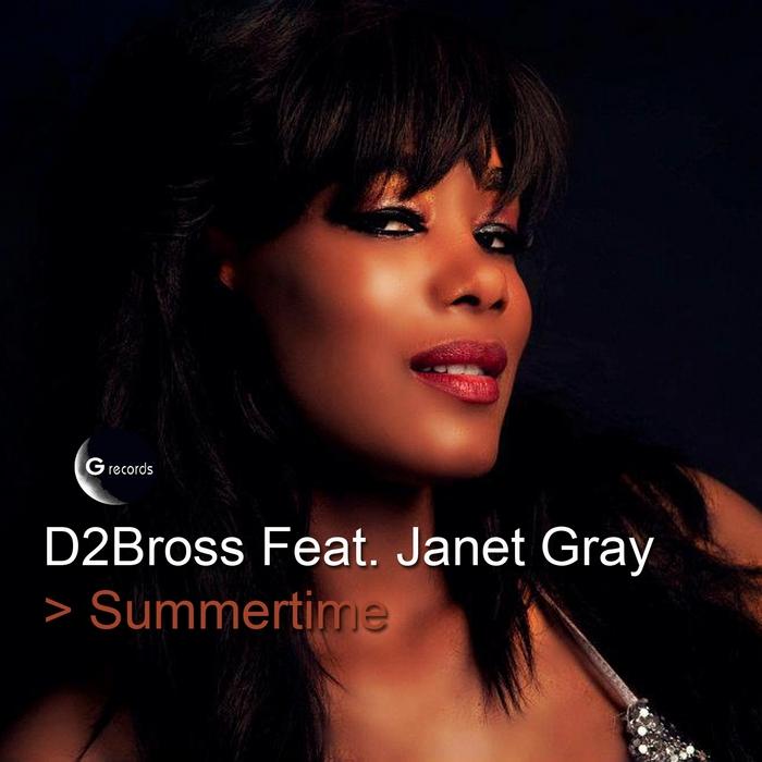 D2BROSS feat JANET GRAY - Summertime