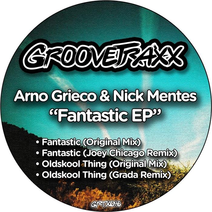GRIECO, Arno/NICK MENTES - Fantastic EP