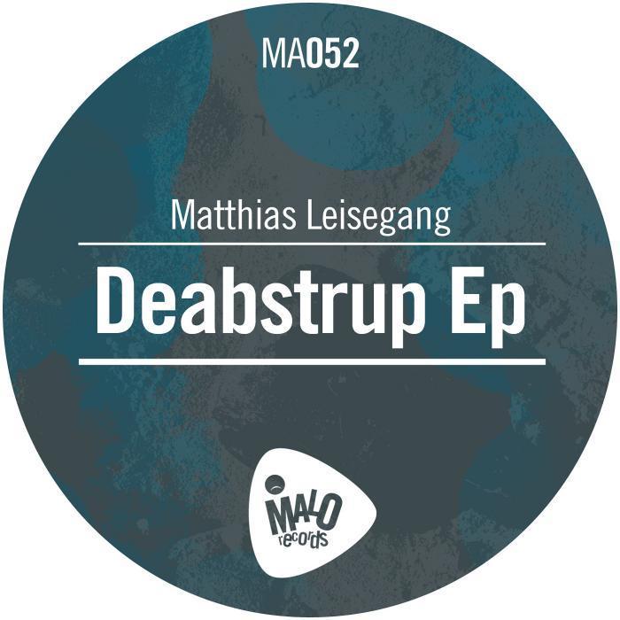 LEISEGANG, Matthias - Deabstrub EP