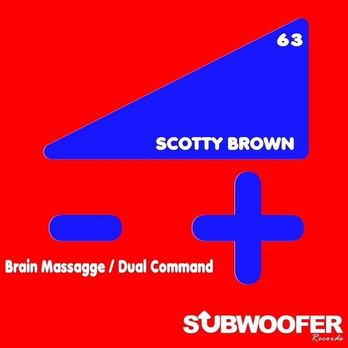 BROWN, Scotty - Brain Massagge