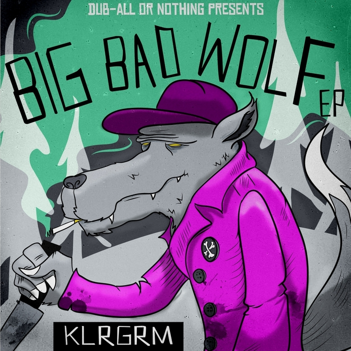 KLRGRM - Big Bad Wolf EP