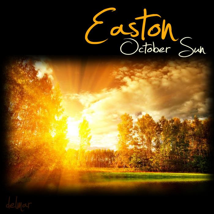 EASTON - October Sun