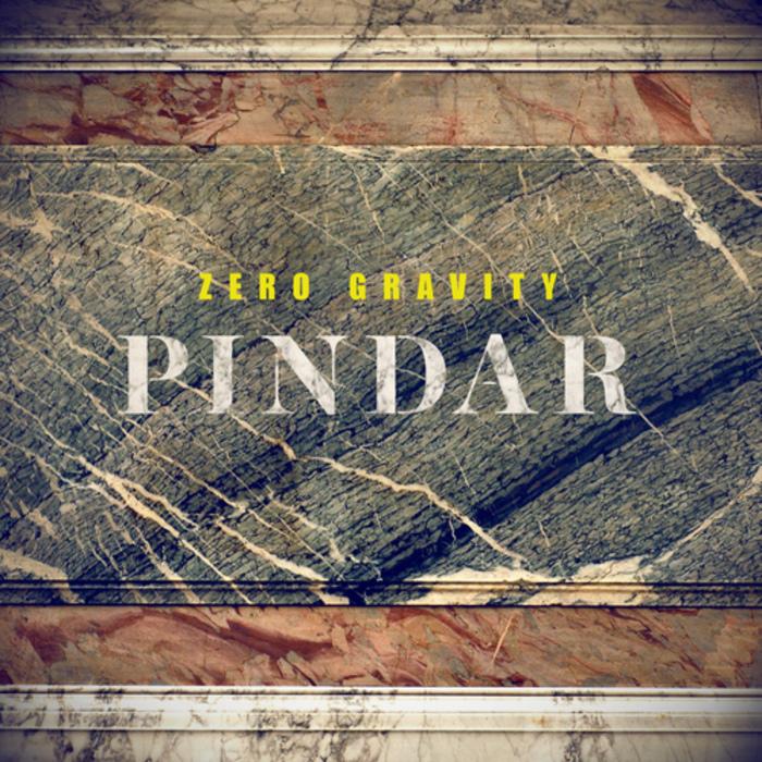 ZERO GRAVITY - Pindar