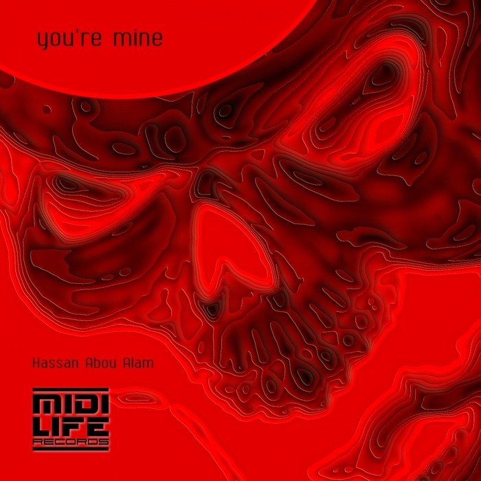 HASSAN ABOU ALAM - You're Mine