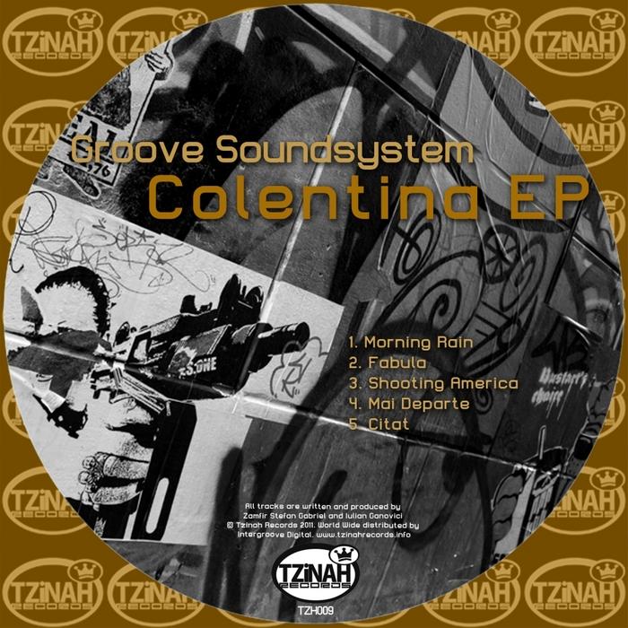 GROOVE SOUNDSYSTEM - Colentina EP