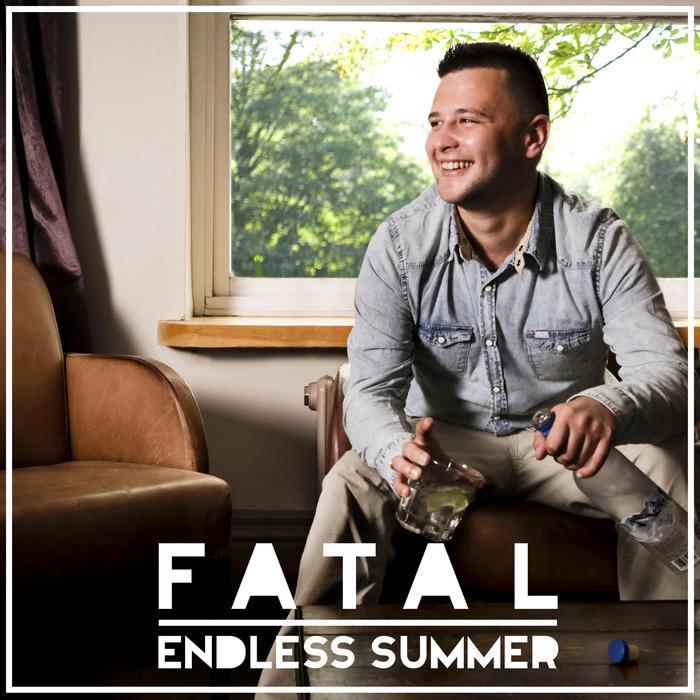 FATAL - Endless Summer